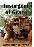 Insurgent of Grace