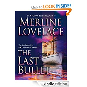 The Last Bullet (Cleo North Trilogy) Merline Lovelace