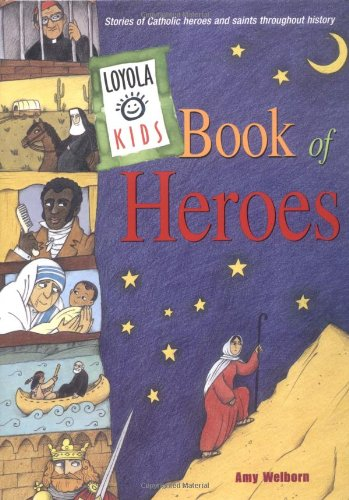 Loyola Kids Book Heroes Throughout