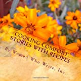 img - for Cooking Comfort: Stories with Recipes: Where family legends are created - around the table book / textbook / text book