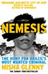 Nemesis: The Hunt for Brazil's Most W...