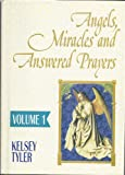img - for Angels, Miracles and Answered Prayers,Volume 1 book / textbook / text book