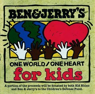 ben-jerrys-one-world-one-heart-for-kids-by-various-artists-1997-04-15
