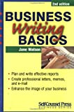 Business Writing Basics (Self-Counsel Business) (1551803860) by Watson, Jane