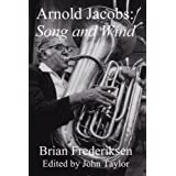 Arnold Jacobs: Song and Wind ~ Brian Frederiksen