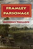 Image of FRAMLEY PARSONAGE, New Edition: The CHRONICLES OF BARSETSHIRE