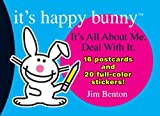 It's Happy Bunny Postcard Book #1: It's All About Me. Deal with It (0439847745) by Benton, Jim