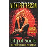 City of Souls: The Fourth Sign of the Zodiac (Signs of the Zodiac)by Vicki Pettersson
