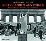 img - for Auferstanden aus Ruinen: Deutschland Ost: Fotos aus vier Jahrzehnten book / textbook / text book