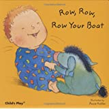 Row, Row, Row Your Boat (Baby Board Books)by Annie Kubler