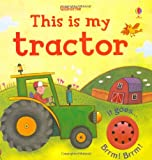 Jessica Greenwell This is My Tractor (Usbourne Touchy Feely Books)