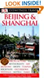 Beijing and Shanghai (Eyewitness Travel Guides)