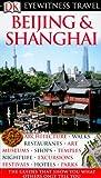 Image of Beijing and Shanghai (Eyewitness Travel Guides)