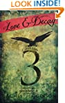 Love and Decay, Episode Six: Season T...