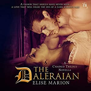 The Daleraian: A Chained Trilogy Novella Audiobook