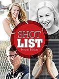 Shot List - Portrait Edition: Portrait Photography Poses (Portrait Series Book 1)
