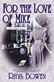 For the Love of Mike (Molly Murphy Mysteries Book 3)