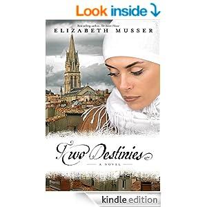 Two Destinies: A Novel (Secrets of the Cross Trilogy Book 3)