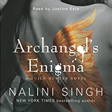 Archangel's Enigma: Guild Hunter Series, Book 8 Audiobook by Nalini Singh Narrated by Justine Eyre