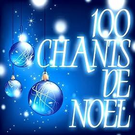 100 Chants De No�l