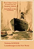 img - for Luxembourgers in the new world: A reedition based on the work of Nicholas Gonner