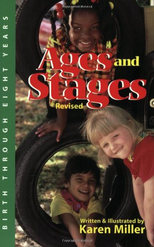 Ages and Stages: Developmental Descriptions and...