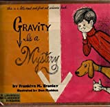 Gravity Is a Mystery (Let