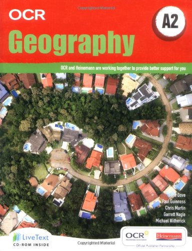 A2 Geography for OCR Student Book with LiveText for Students (OCR GCE Geography 2008)
