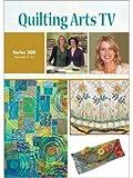 Quilting Arts TV Series 500 (Episodes 1 - 13)