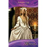 Forbidden Lady (Mills & Boon Historical)by Anne Herries