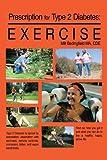 Prescription for Type 2 Diabetes:Exercise