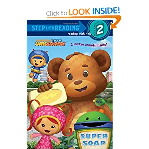 Super Soap (Team Umizoomi) (Step into Reading) by Random House and Lorraine O'Connell