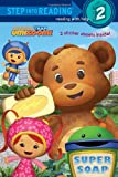 Super Soap (Team Umizoomi) (Step into Reading)
