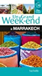 Un Grand Week-End � Marrakech