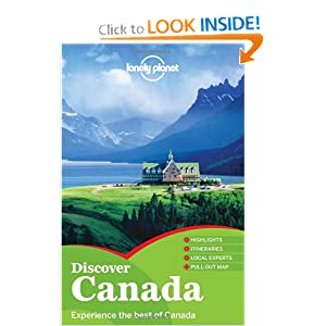 Lonely Planet Discover Canada (Full Color Country Travel Guide) Celeste Brash
