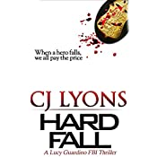 Hard Fall: A Lucy Guardino FBI Thriller, Book 5 | CJ Lyons