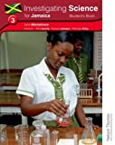 Investigating Science for Jamaica Students Book 3