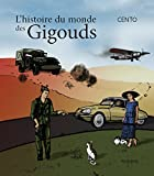 Le monde des Gigouds (French Edition)