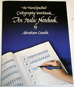 Hunt Speedball Calligraphy Workbook An Italic