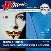 Das Schweigen der Lämmer (TV Movie Kopfkino 2) | Thomas Harris