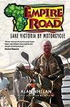 Empire Road - Lake Victoria by Motorc...