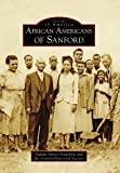 African Americans of Sanford (Images of America)
