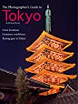 The Photographer`s Guide to Tokyo (En...