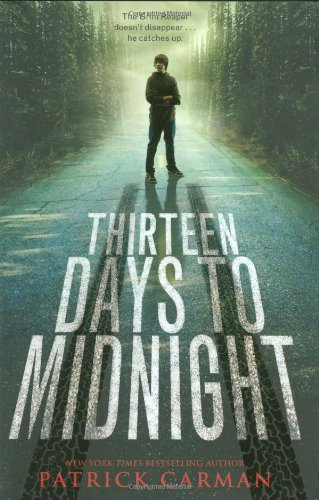 13 Days To Midnight by Patrick Carman
