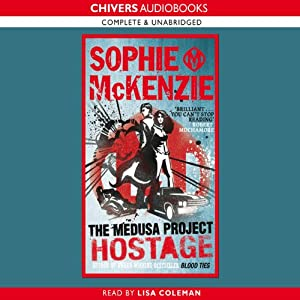 The Medusa Project: The Hostage | [Sophie McKenzie]