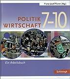 img - for Floren u. a.: Politik/Wirtschaft: Floren Politik/Wirtschaft. Gesamtband 2/3. Realschule. Nordrhein-Westfalen: 7.-10. Schuljahr book / textbook / text book