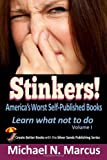 STINKERS! America's Worst Self-Published Books: Learn what not to do