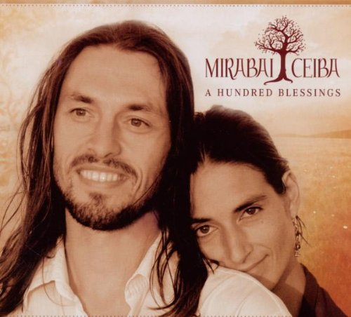 Mirabai Ceiba - A Hundred Blessings