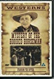 WESTERNS MYSTERY OF THE HOODED HORSEMAN DVD NEW