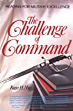 Challenge of Command (West Point Military History Series)